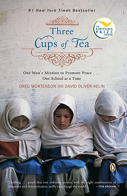 Three Cups of Tea By Mortenson, Greg/ Relin, David Oliver