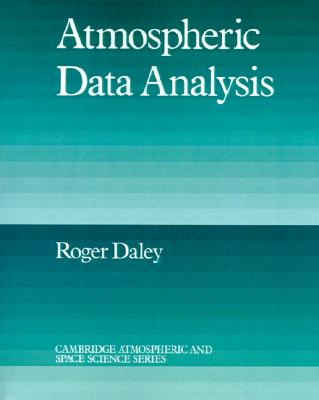 Atmospheric Data Analysis By Daley, Roger